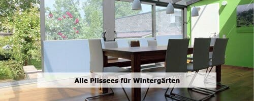 Wintergarten Plissees